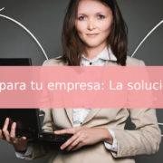 Marketing digital para tu empresa La solución a tu visibilidad