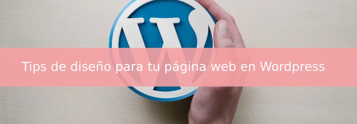 Tips de diseño para tu página web en Wordpress