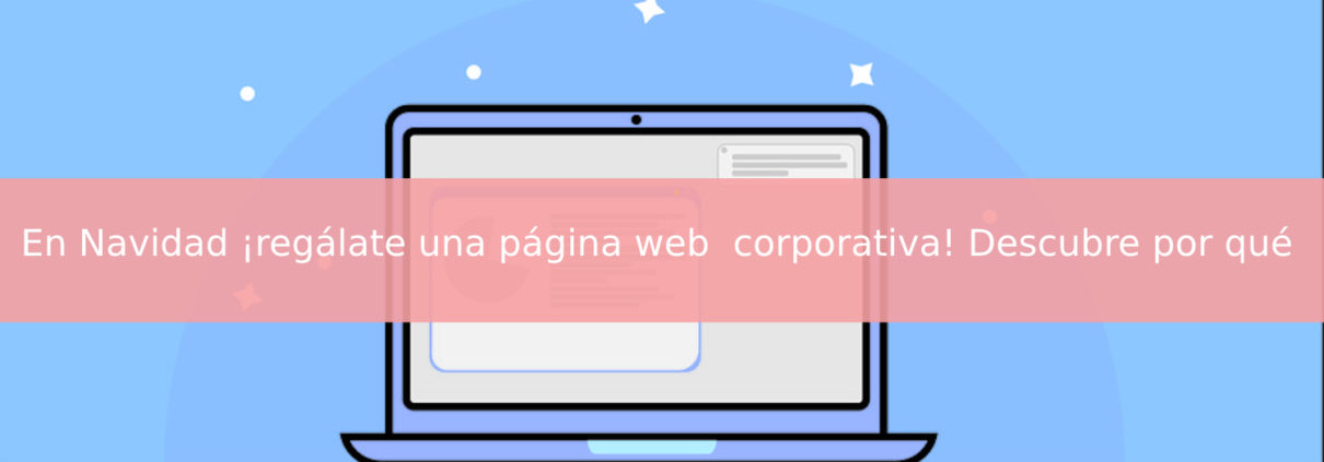 Regálate una página web corporativa