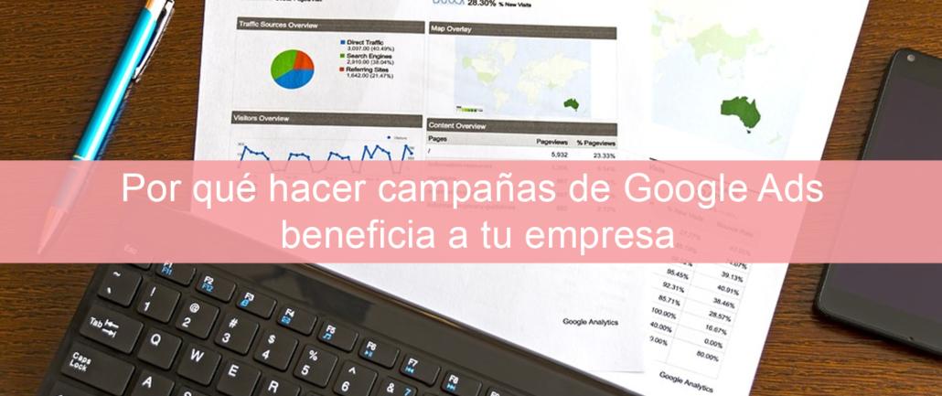 Por qué hacer campañas de Google Ads beneficia a tu empresa
