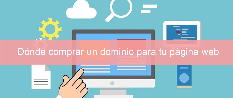 Dónde comprar un dominio para tu página web