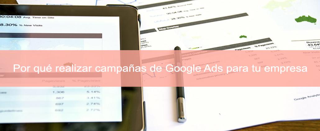 Por qué realizar campañas de Google Ads para tu empresa